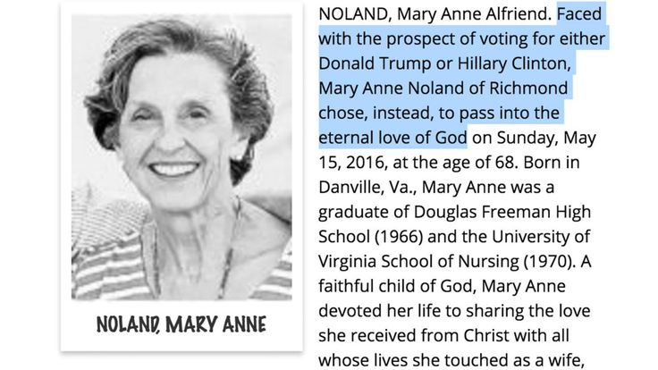 """A woman's obituary published in the Richmond Times-Dispatch states that the late Mary Anne Noland, 68, of Richmond, Virginia decided to """"pass"""" instead of vote in the 2016 presidential election. Her family says it was meant as a joke."""