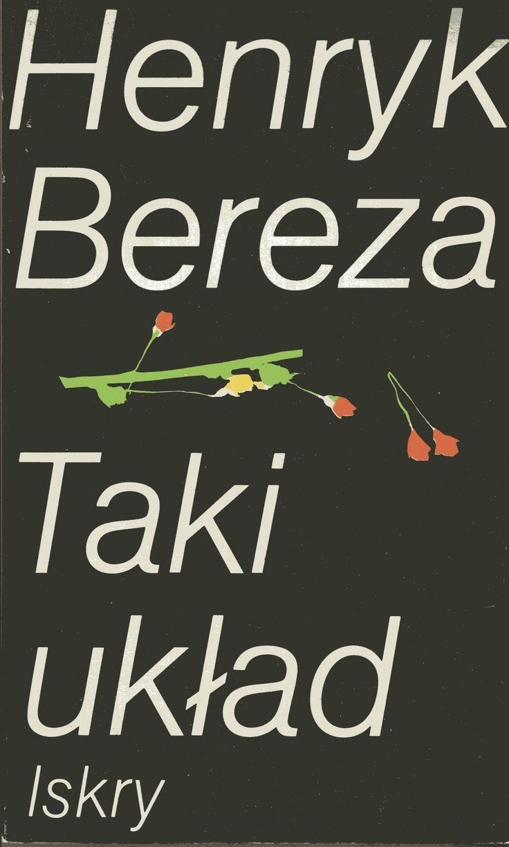 """""""Taki układ"""" Henryk Bereza Cover by Wojciech Freudenreich Published by Wydawnictwo Iskry 1981"""