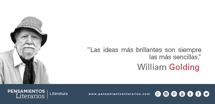 William Golding. Sobre las ideas más brillantes.