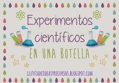 LLUVIA DE IDEAS: Descargables: Experimentos científicos en una botella II para Educación Infantil
