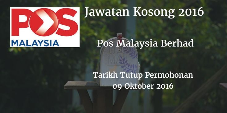 Jawatan Kosong Pos Malaysia Berhad 09 Oktober 2016  Pos Malaysia Berhad mencari calon-calon yang sesuai untuk mengisi kekosongan jawatan Pos Malaysia Berhad terkini 2016.  Jawatan Kosong Pos Malaysia Berhad 09 Oktober 2016  Warganegara Malaysia yang berminat bekerja di Pos Malaysia Berhad dan berkelayakan dipelawa untuk memohon sekarang juga. Jawatan Kosong Pos Malaysia Berhad Terkini Oktober 2016 TARIKH : 09 Oktober 2016 MASA : 9.00 PAGI - 4.30 PETANG PUSAT TEMUDUGA : PEJABAT POS MUAR JKR…