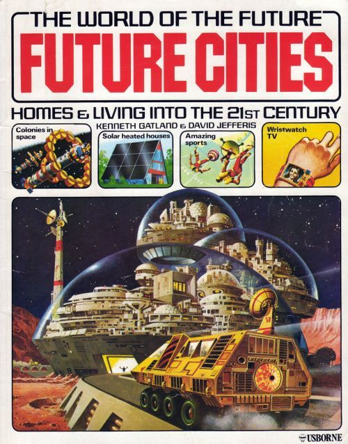 Future Cities - 1979, I don't know if th ISS counts as a colony, but we have solar power and smart watches even if sports aren't all that amazing.