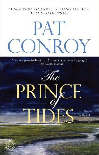 Pat Conroy's novel The Prince of Tides depicts a brother trying to unknot the family secret tormenting his schizophrenic sister.