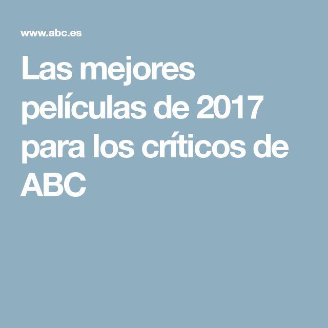 Las mejores películas de 2017 para los críticos de ABC