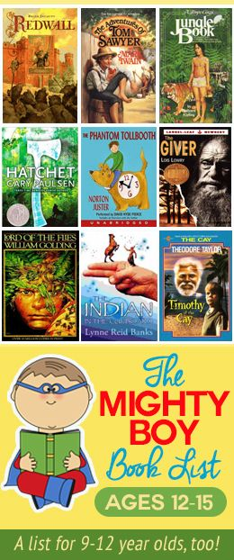 Raise boys that LOVE to read! Great book list for boys age 12-15.