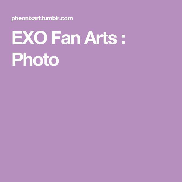 EXO Fan Arts : Photo