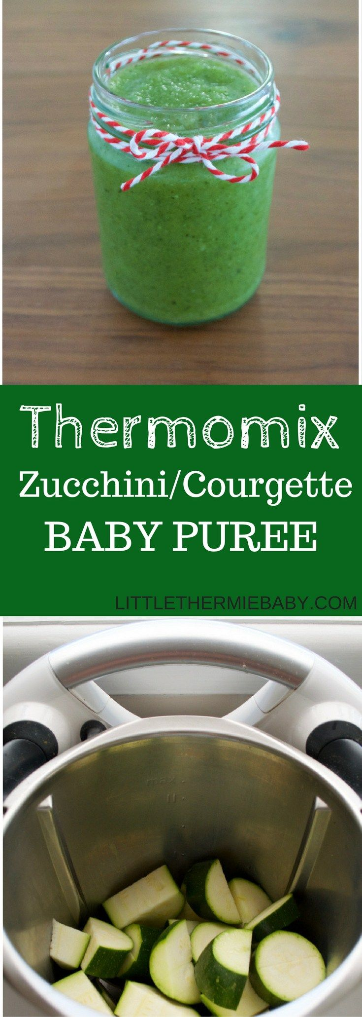 THERMOMIX ZUCCHINI / COURGETTE BABY PUREE Get your greens in! This is a simple, smooth, healthy Thermomix zucchini/courgette baby puree. In some countries it's known as a zucchini and in others a courgette. Zucchini / Courgette has a lovely mild flavour and turns out silky smooth when pureed. And so quick in your Thermomix.