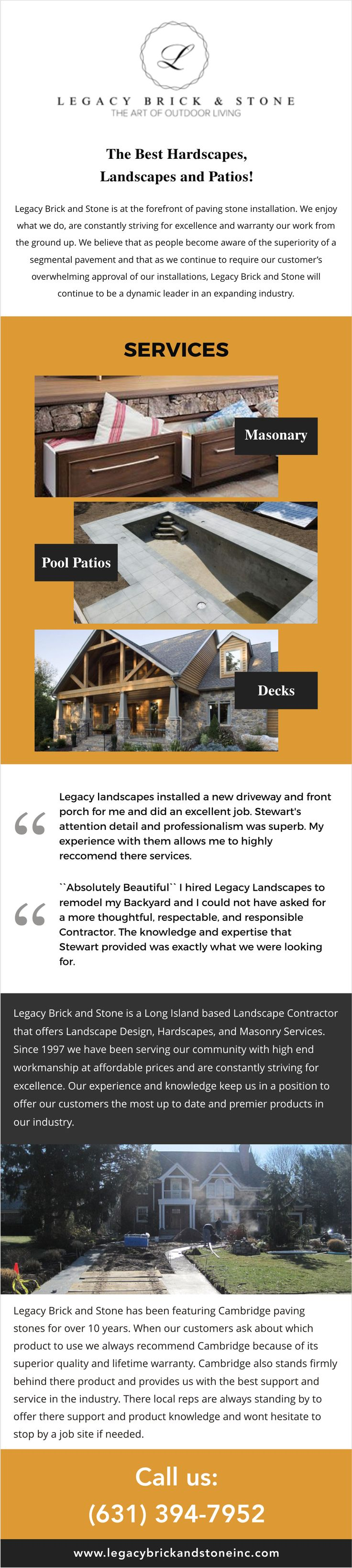 Legacy Brick and Stone Inc. (http://legacybrickandstoneinc.com) offers a full-service masonry and paving stone installation; we are known for our impeccable service and superior workmanship to all our clients, whether residential or commercial. We have solidified our reputation in the construction industry and we are among the leading custom builders and commercial contractors that home and business owners contest for all their needs.