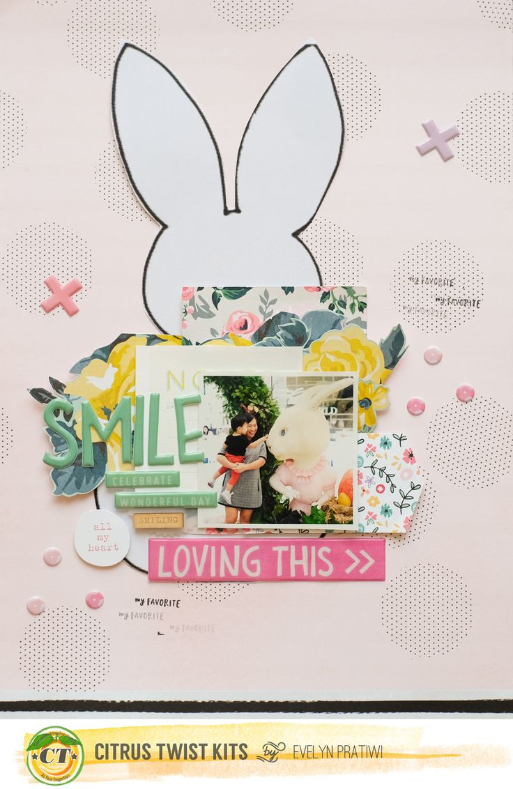 Scrapbook ideas easter - Loving This Smile Easter Layout By Evelynpy