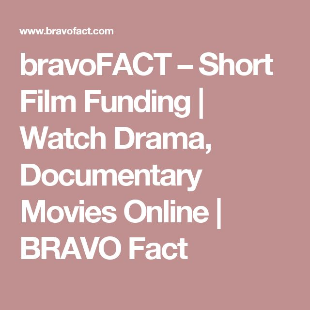 bravoFACT – Short Film Funding | Watch Drama, Documentary Movies Online | BRAVO Fact