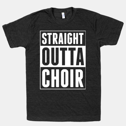 Straight Outta Choir