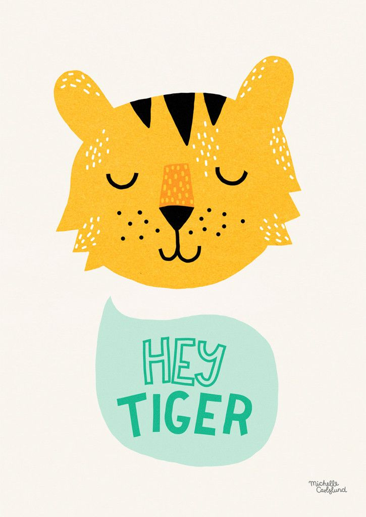 Hey Tiger - A4 poster