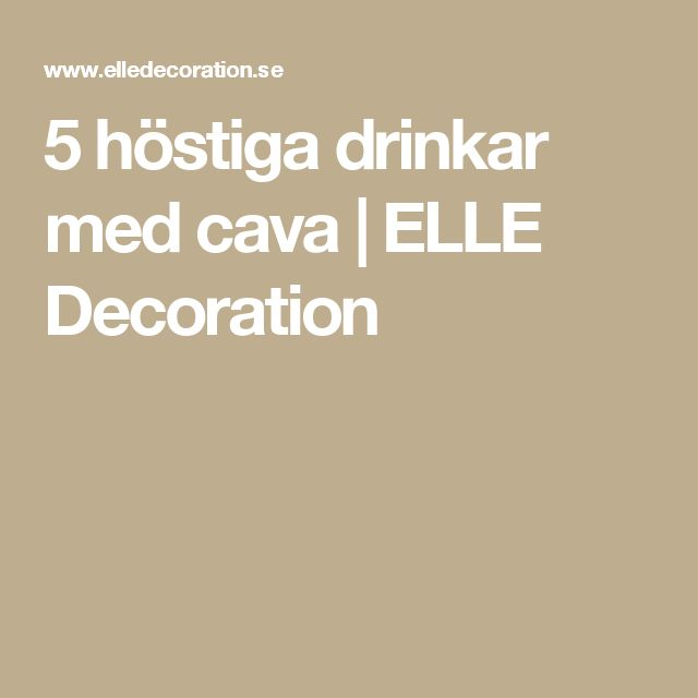 5 höstiga drinkar med cava | ELLE Decoration