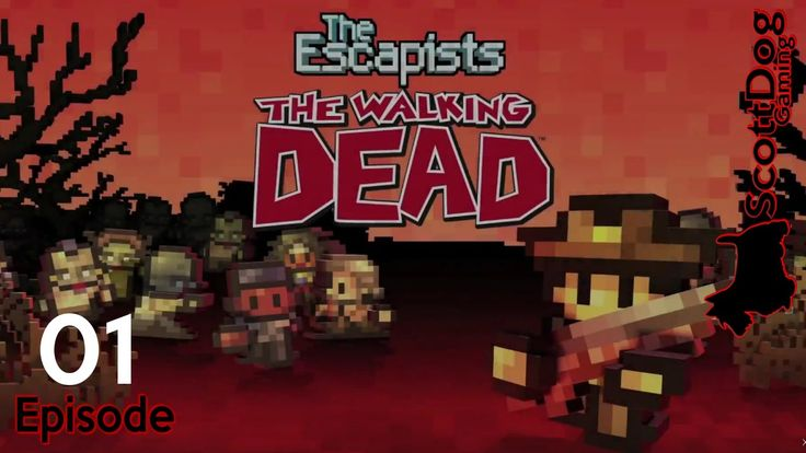 The Escapists: The Walking Dead Lets Play ScottDogGaming