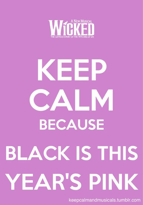 keep calm because black is this years pink