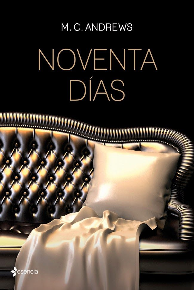 Mis momentos de lectura: Noventa días (Noventa días 01) - M. C. Andrews