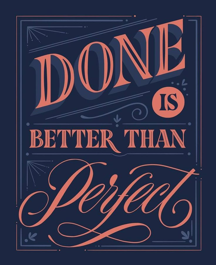 Done is better than perfect - From @melcerri . . #pixelsurplus #typography #type #dailytype #thedailytype #typelove #typedesign #graphicdesigns #graphicdesigners #typeeverything #inspiration #handlettering #handdrawn #designer #design #calligraphy #quote #quotes #quoteoftheday #fb #typespire #typegang #goodtype #illustration #handlettered #designers #lettering