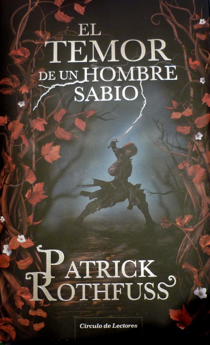 El temor del Hombre Sabio - Patrick Rothfuss