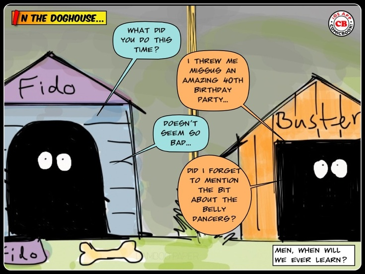 Men in the doghouse