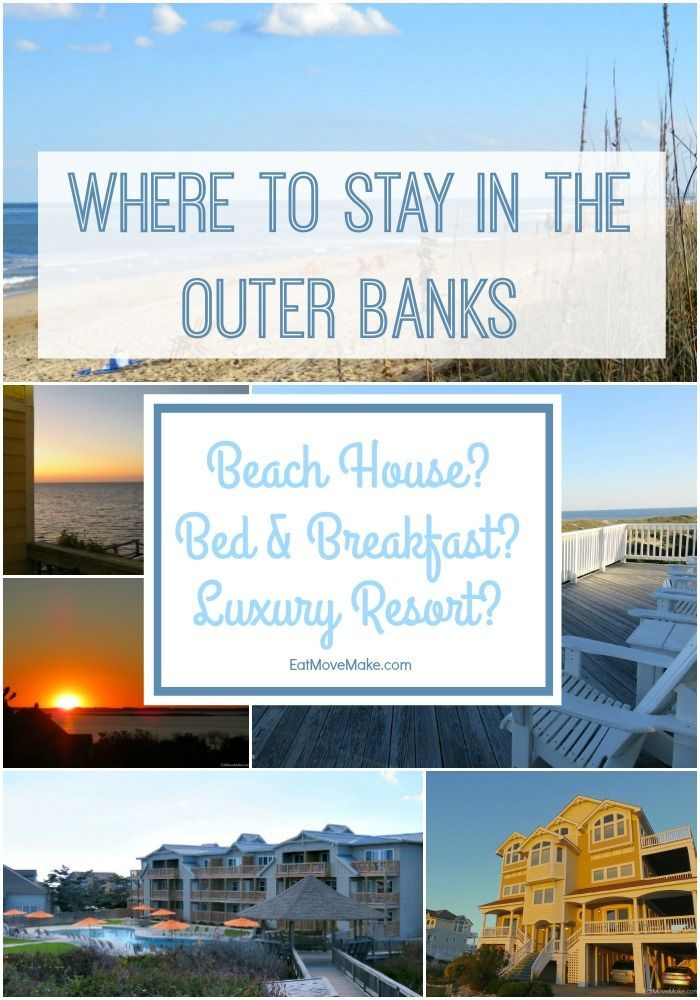 Deciding where to stay in the outer banks? Here's help knowing if a beach house rental, bed & breakfast or luxury resort is right for you.