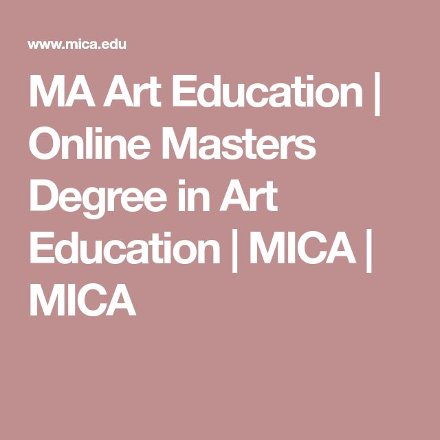 MA Art Education | Online Masters Degree in Art Education | MICA | MICA #madegree