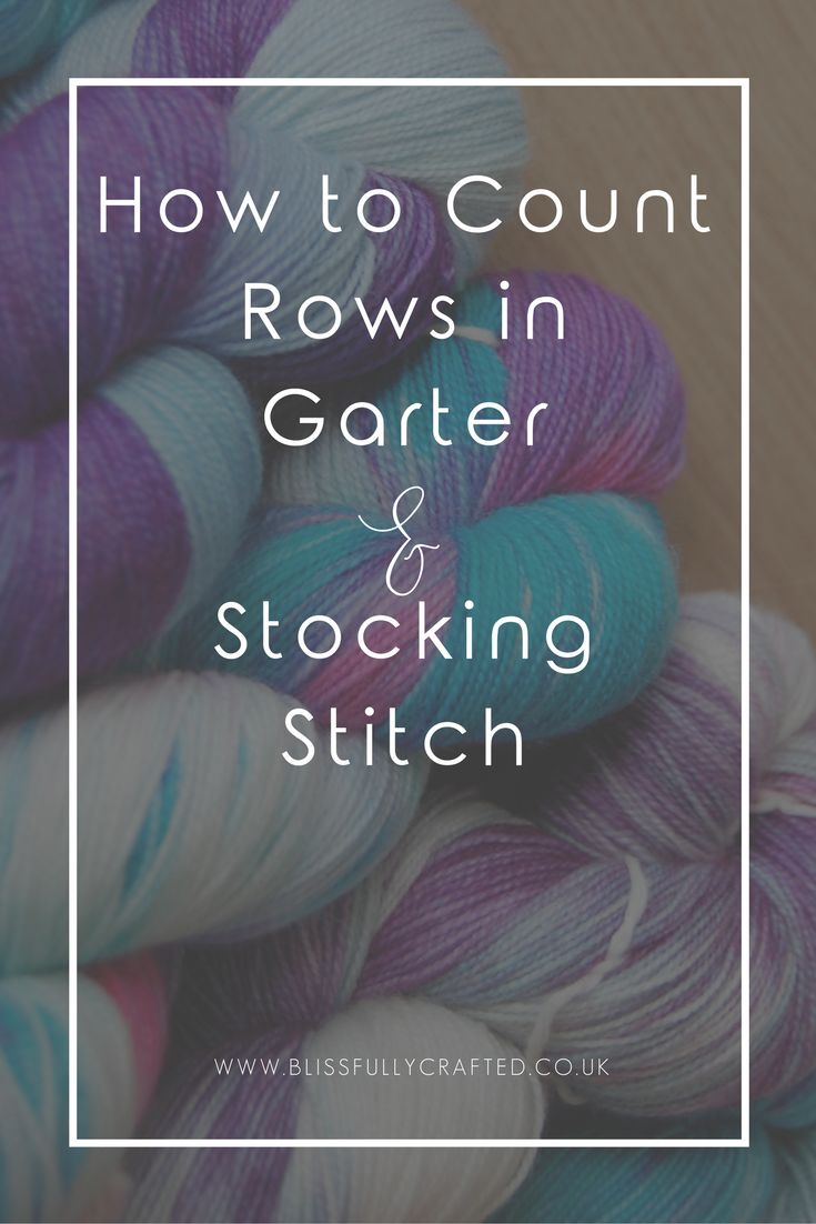 How To Count Rows in Garter and Stocking Stitch   If you have trouble wrapping your head around counting and keeping track of your rows when knitting, click through to read this blog post now. It explains exactly how to count rows it for garter and stocking stitch, plus handy hints to help you keep track whilst you work!
