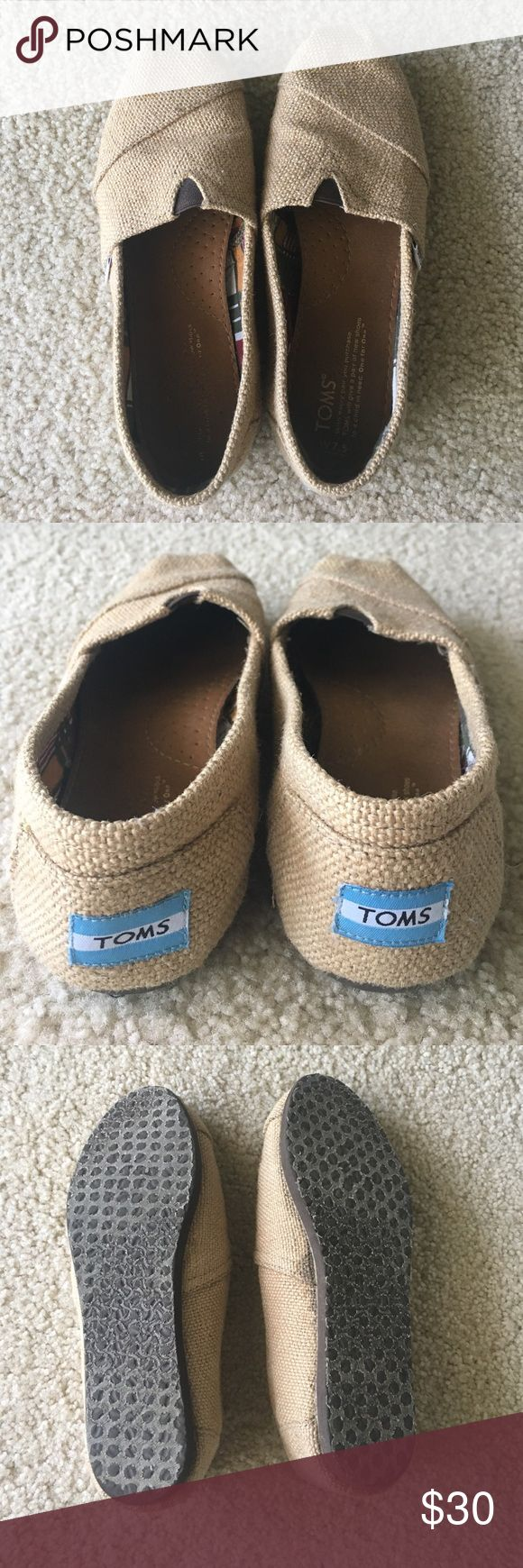 TOMS SHOES -- Burlap Gently used Burlap TOMS! Size 7.5 -- worn only a handful of times and do not smell or anything! TOMS Shoes