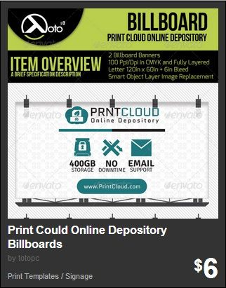 Print Cloud Online Depository Billboards - Print Cloud Online Depository Billboard Banners for your online depository of print templates, graphics or other things included in print design.