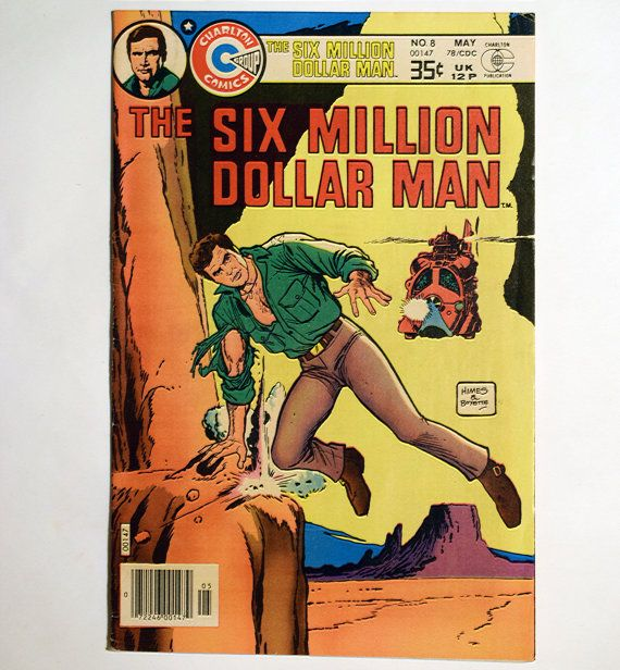 Six Million Dollar Man No.8 Charlton Comics Published May 1978 Lee Majors Stars as Steve Austin Comic Adapt.