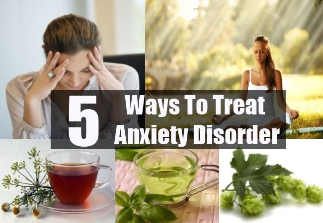 How To Treat Anxiety Disorder