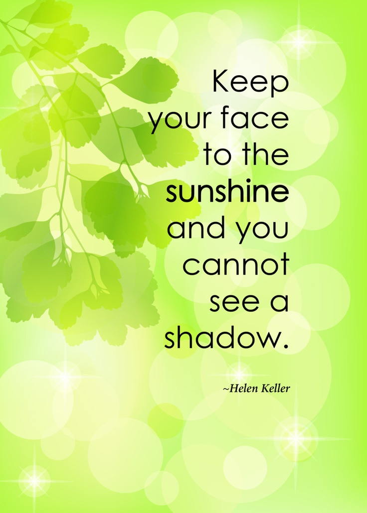 """Keep Your Life On Track All Year Long: Print Of Quote By Helen Keller, """"Keep Your Face To The"""