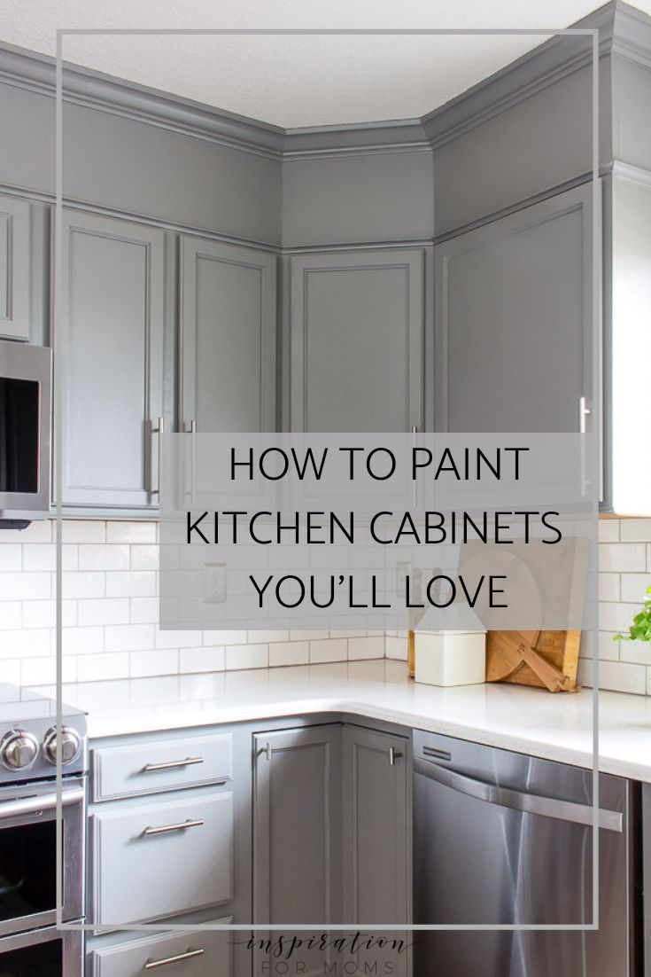 How To Easily Paint Kitchen Cabinets You Will Love Inspiration For Moms Modern Kitchen Cabinet Design Kitchen Cabinets Painting Kitchen Cabinets