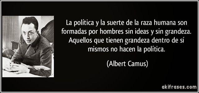 frase-la-politica-y-la-suerte-de-la-raza-humana-son-formadas-por-hombres-sin-ideas-y-sin-grandeza-albert-camus-105784.jpg (640×301)