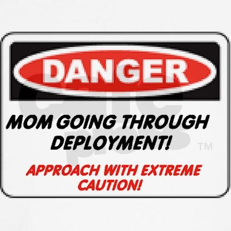 Danger! Deployment Mom.. Women's T-Shirt