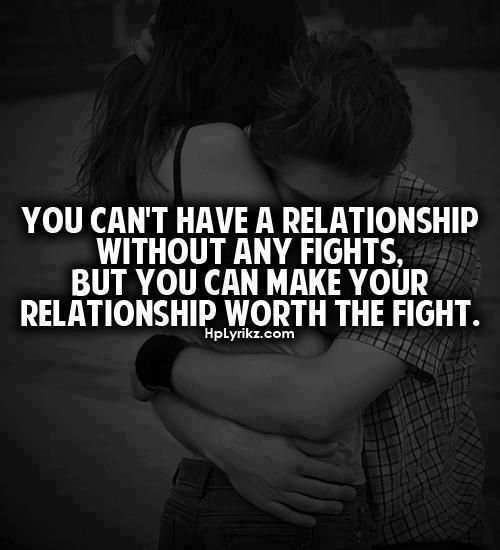 Realtionship Worth The Fight
