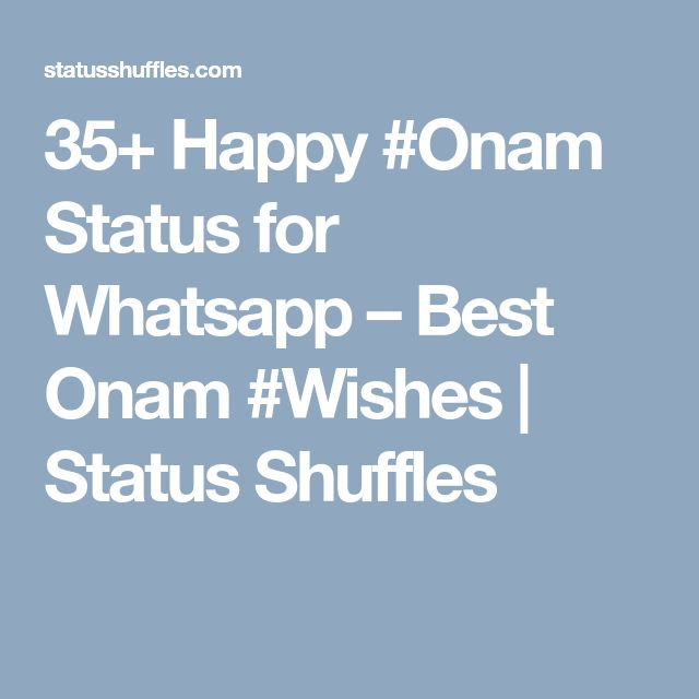 35+ Happy #Onam Status for Whatsapp – Best Onam #Wishes | Status Shuffles