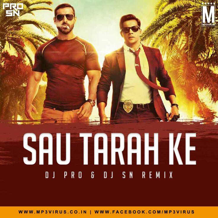 Sau Tarah Ke - DJ PRO & DJ SN (Remix) Latest Song, Sau Tarah Ke - DJ PRO & DJ SN (Remix) Dj Song, Free Hd Song Sau Tarah Ke - DJ PRO & DJ SN (Remix)