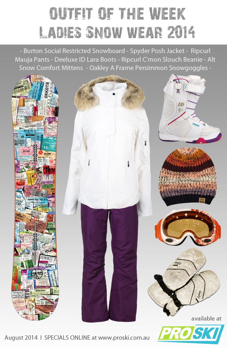 OUTFIT OF THE WEEK - Ladies Snow Wear 2014 available at PROSKI http://www.proski.com.au #snowtrends #snowgear #oufitoftheweek #snowboardboots #snowboard #beanie #helmet #snowtrends #outfit #ripcurl #burton #oakley #deeluxe #alt