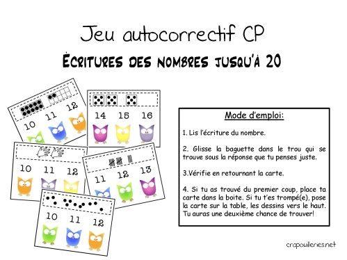 jeu-auto-correctif-cp-ecritures-nb-1 à 20. doigts, barres, grilles, constellations, dés.Voir aussi: http://www.francparler-oif.org/pour-la-classe/fiches-pedagogiques/2348-renforcer-le-lexique-par-le-jeu.html