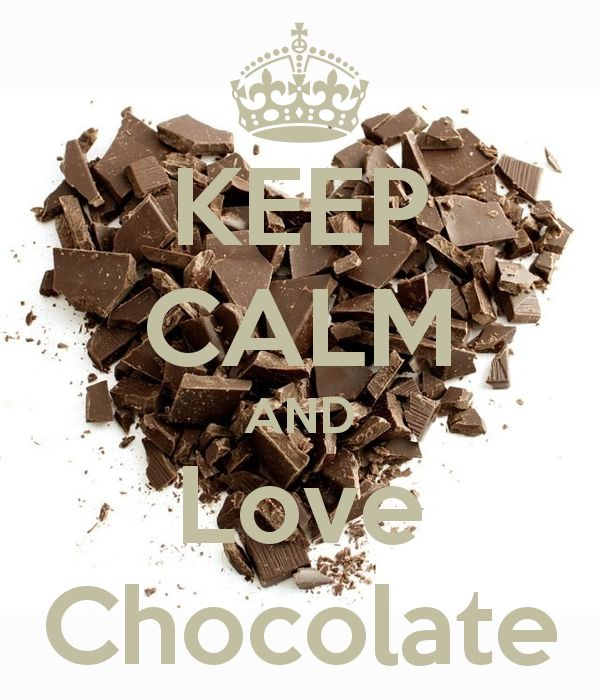 KEEP CALM AND Love Chocolate - Yes, chocolate heart & love xox