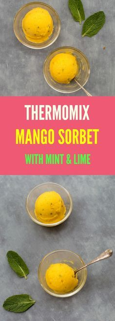 This Thermomix Mango Sorbet with Mint and Lime tastes just like a Mojito but without the rum