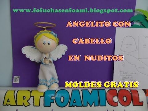 ANGELITO EN FOAMY O GOMAEVA CON CABELLO EN NUDITOS Y MOLDES - YouTube