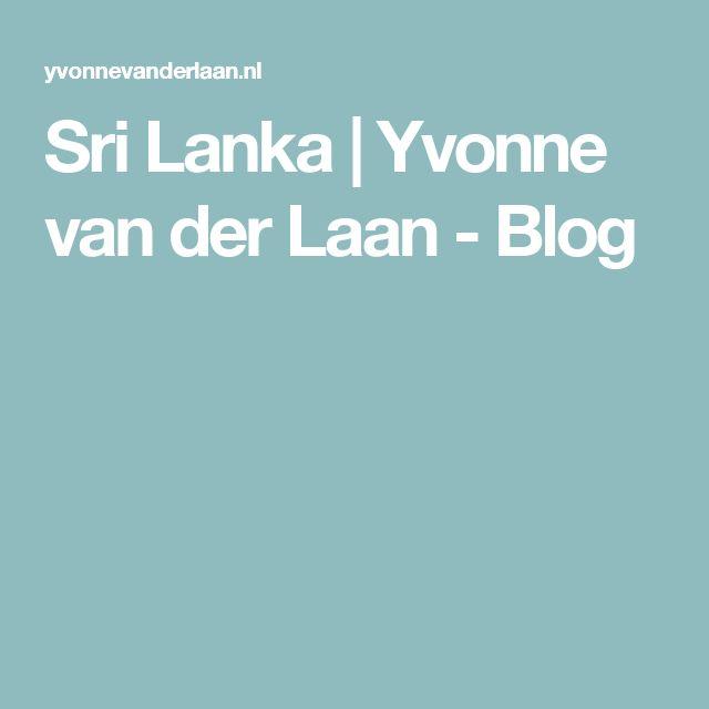 Sri Lanka | Yvonne van der Laan - Blog