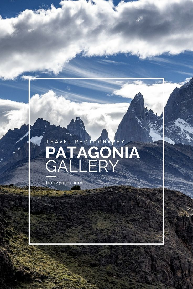 A gallery of photos from Patagonia - southern America, Chile, Argentina