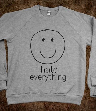 #ihateeverything #smileyface #funny #sarcastic #humor
