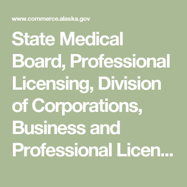 State Medical Board, Professional Licensing, Division of Corporations, Business and Professional Licensing