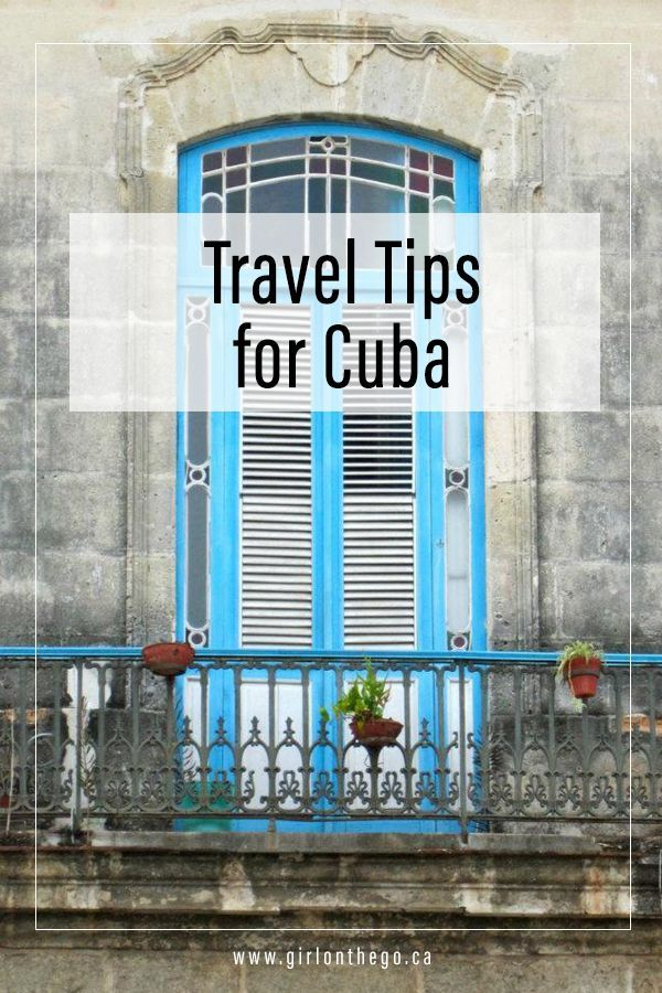 So you want to go to Cuba? I have some tips.
