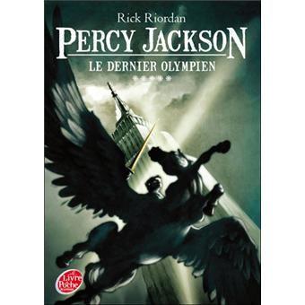Percy Jackson - Le dernier olympien - Rick Riordan