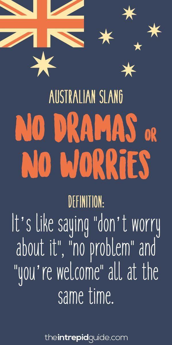 Australian Slang 31 Hilarious Australian Expressions You Should Use Australian Slang Australia Quote Australian Expressions