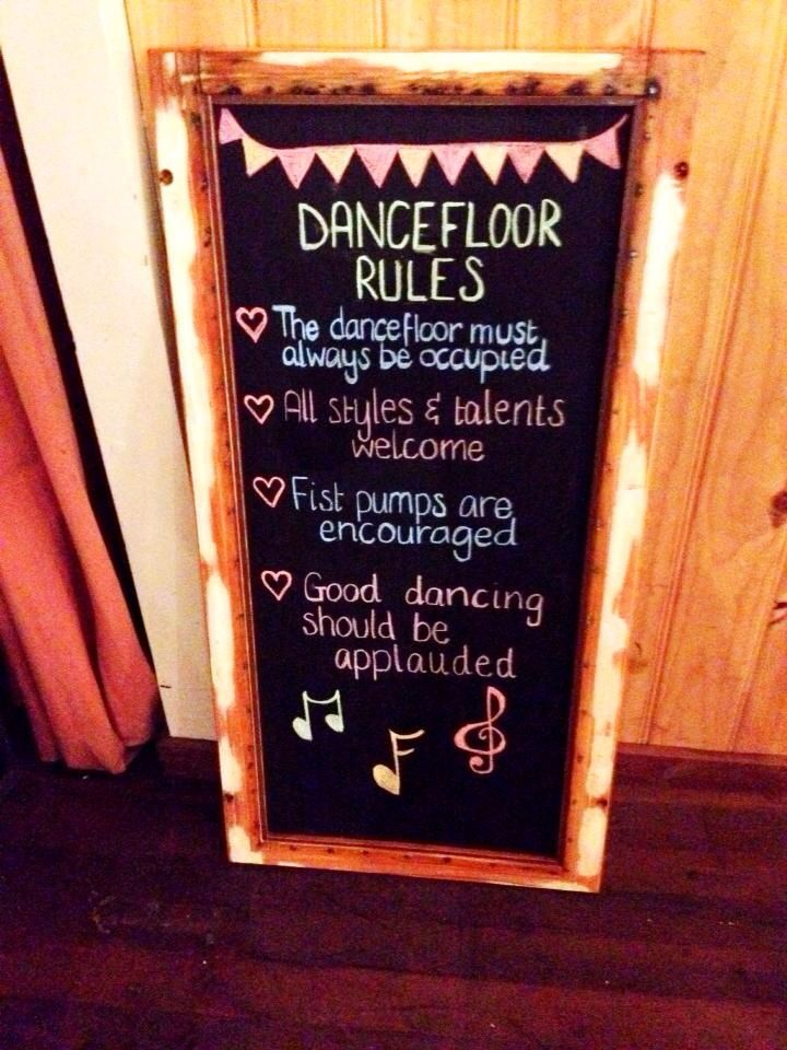 Dancefloor rules   Party time   Vintage   Rustic Styling   Blackboard